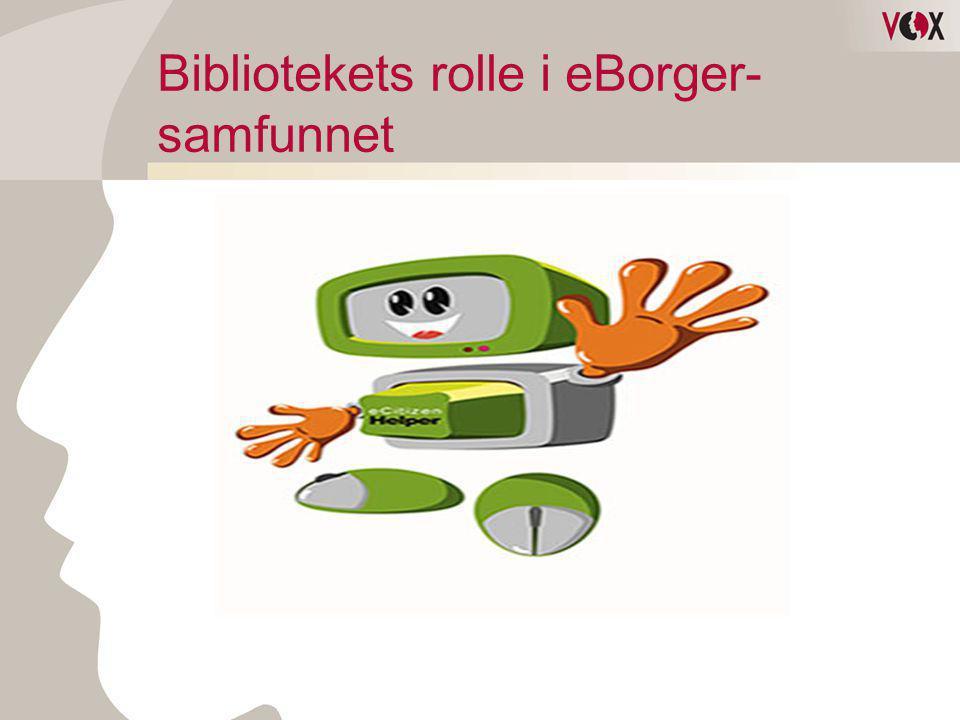 Bibliotekets rolle i eBorger- samfunnet