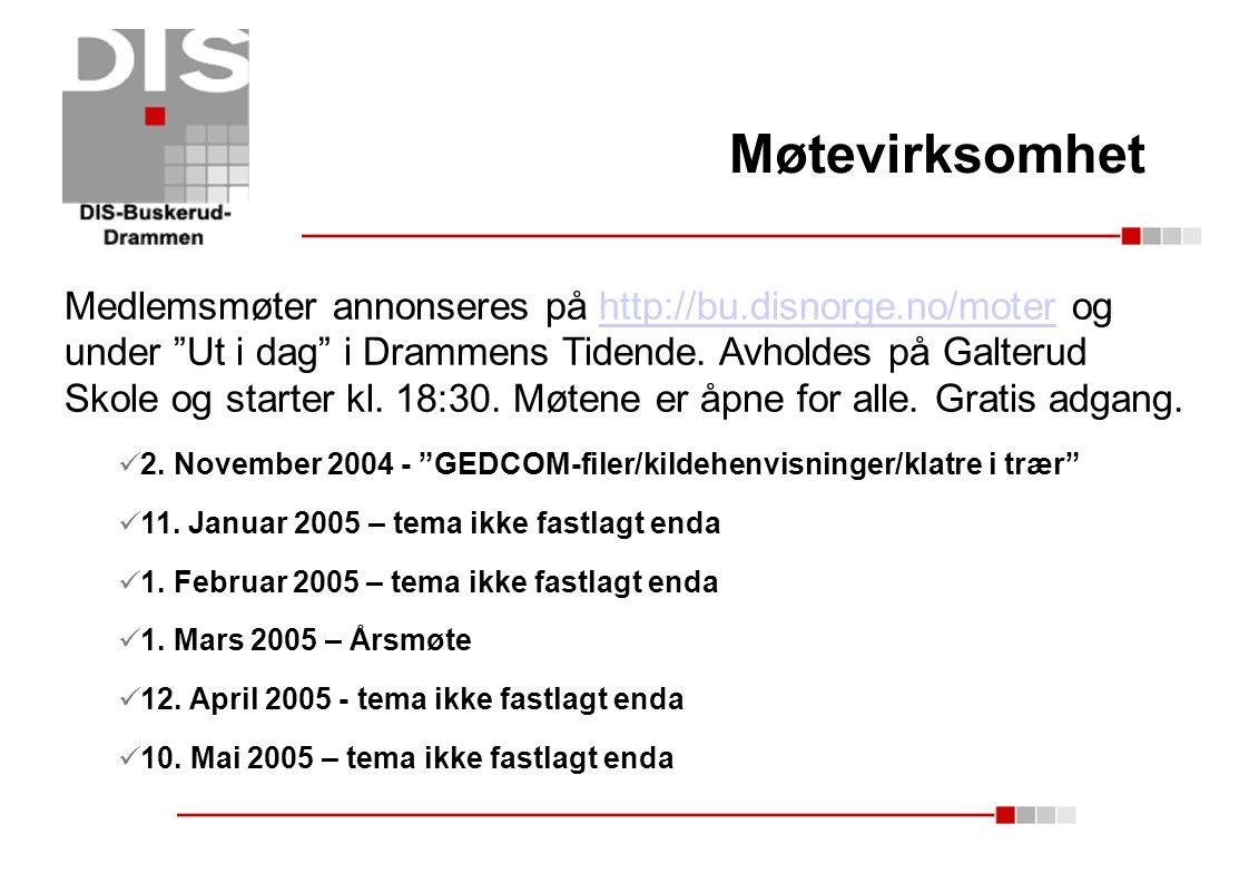 """Møtevirksomhet Medlemsmøter annonseres på http://bu.disnorge.no/moter og under """"Ut i dag"""" i Drammens Tidende. Avholdes på Galterud Skole og starter kl"""