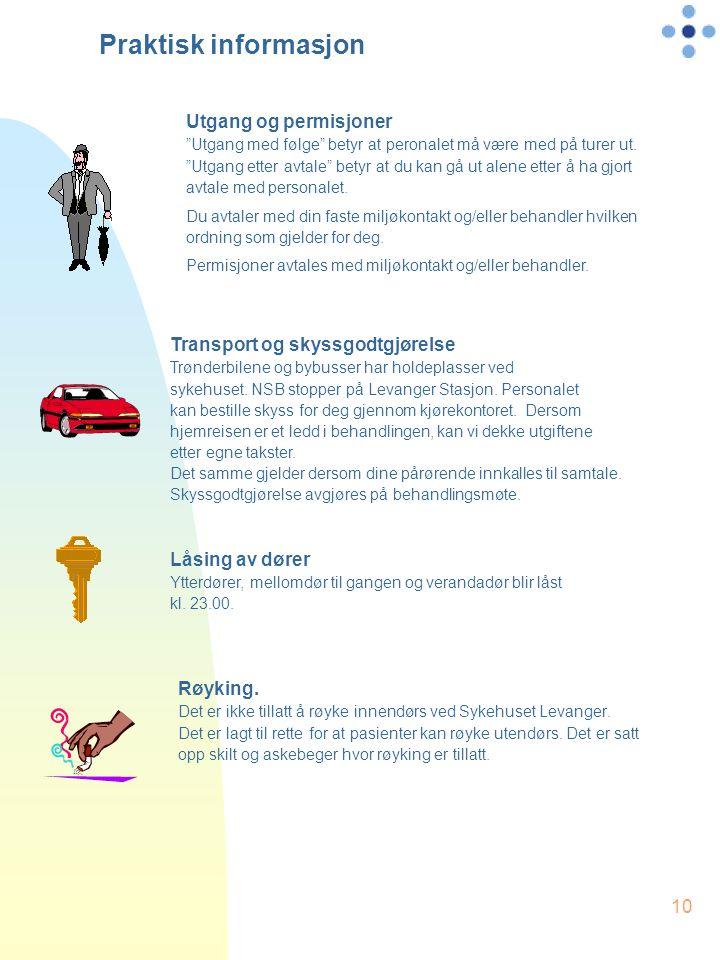 10 Transport og skyssgodtgjørelse Trønderbilene og bybusser har holdeplasser ved sykehuset. NSB stopper på Levanger Stasjon. Personalet kan bestille s