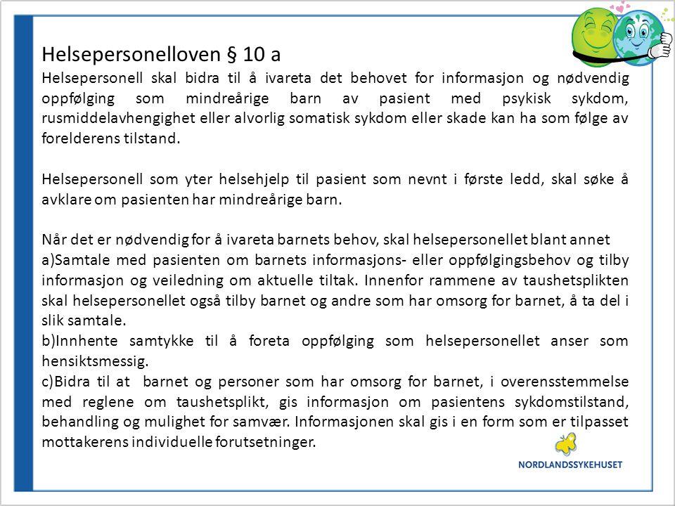 Forskning ift somatisk sykdom: •Medfører nedsatte foreldrefunksjoner (1).