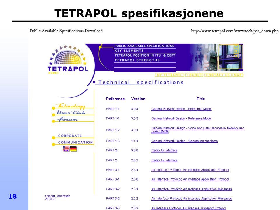 TETRA-forum Norge 2005 18 TETRAPOL spesifikasjonene