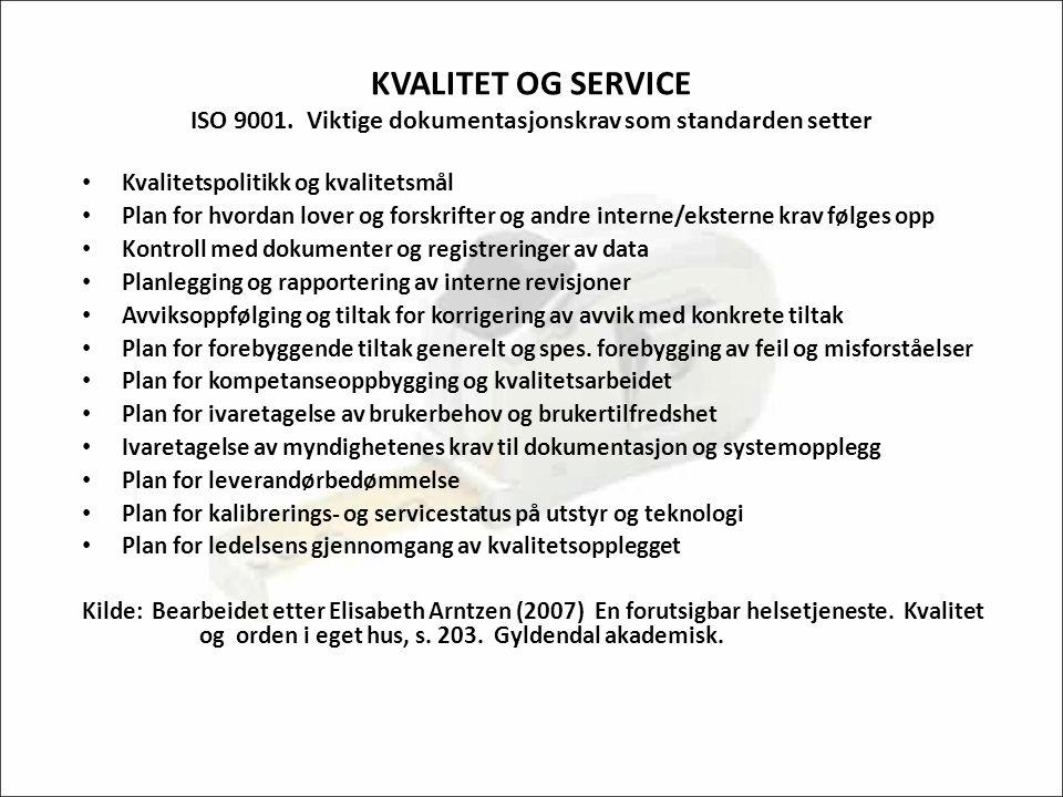 KVALITET OG SERVICE ISO 9001.