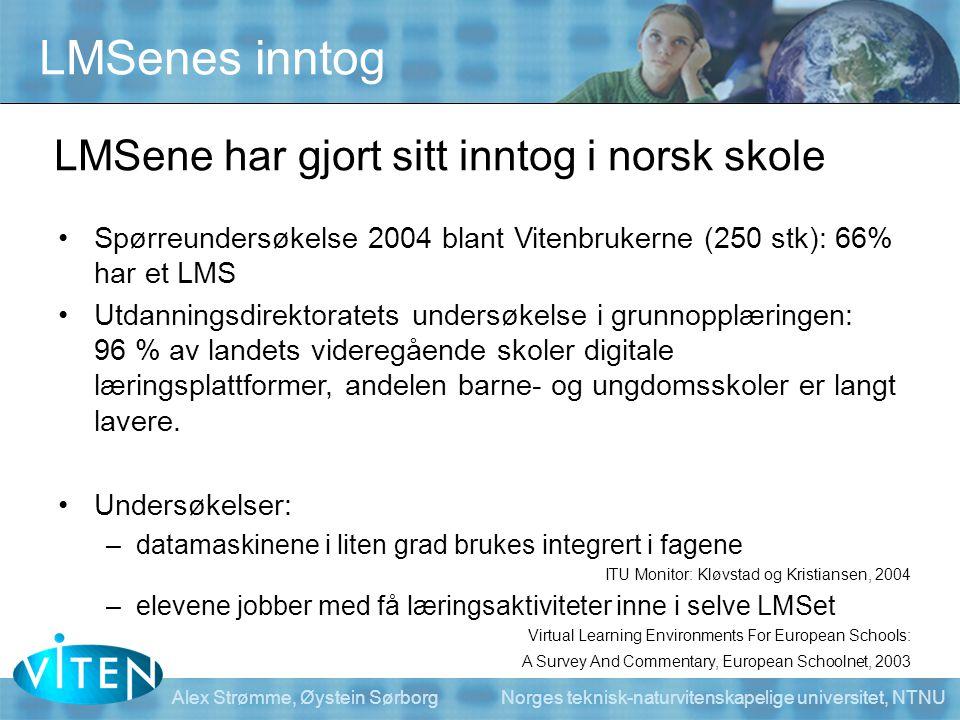 Alex Strømme, Øystein Sørborg Norges teknisk-naturvitenskapelige universitet, NTNU •Spørreundersøkelse 2004 blant Vitenbrukerne (250 stk): 66% har et