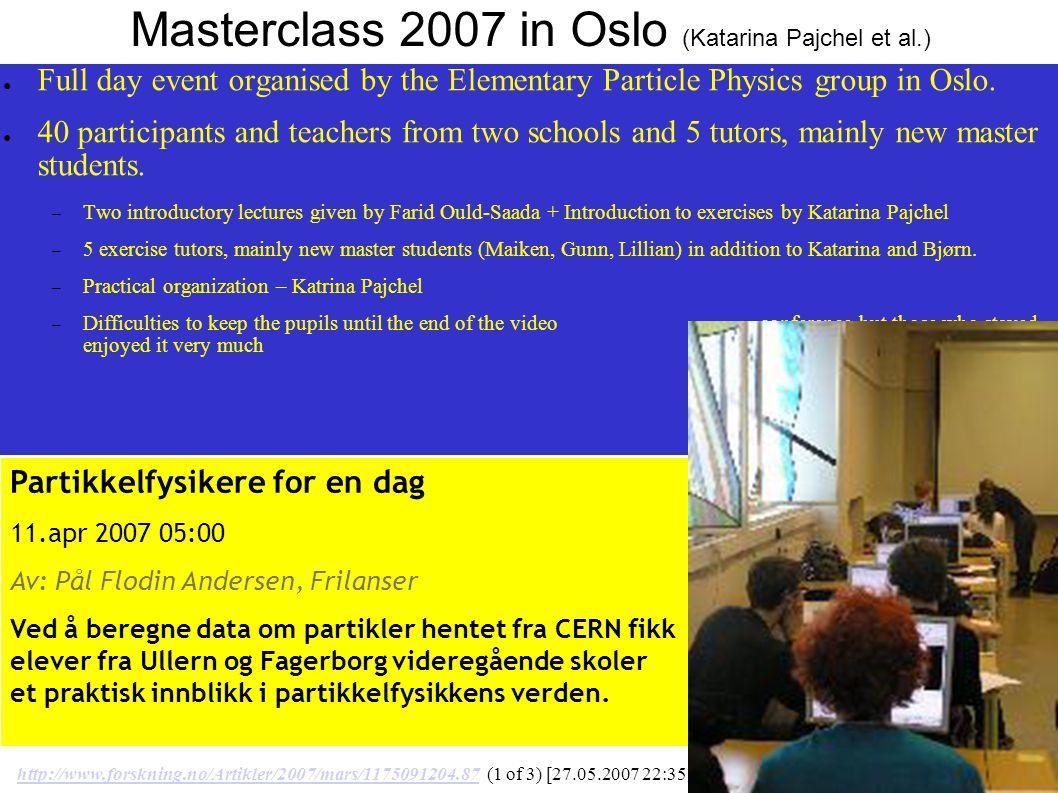 Partikkelfysikere for en dag 11.apr 2007 05:00 Av: Pål Flodin Andersen, Frilanser Ved å beregne data om partikler hentet fra CERN fikk elever fra Ullern og Fagerborg videregående skoler et praktisk innblikk i partikkelfysikkens verden.