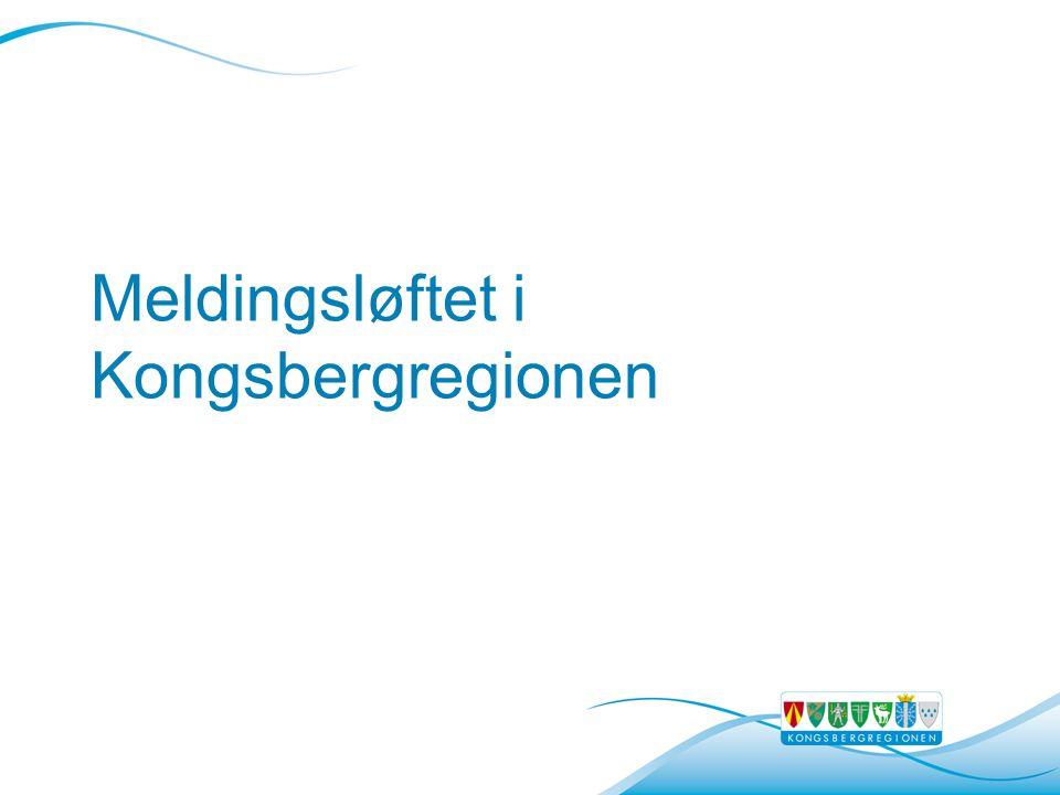 Meldingsløftet i Kongsbergregionen