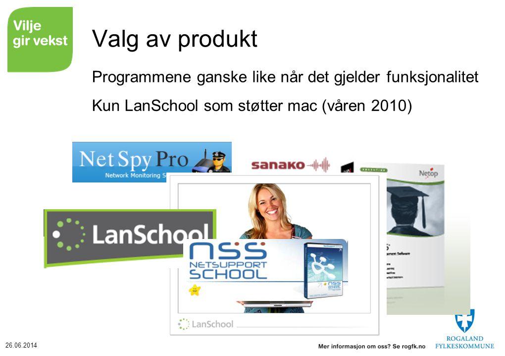 26.06.2014 Valg av produkt Programmene ganske like når det gjelder funksjonalitet Kun LanSchool som støtter mac (våren 2010)