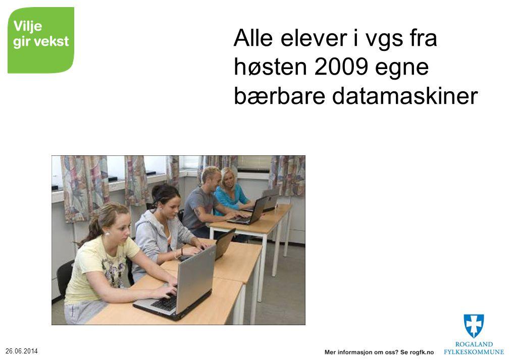 26.06.2014 Alle elever i vgs fra høsten 2009 egne bærbare datamaskiner
