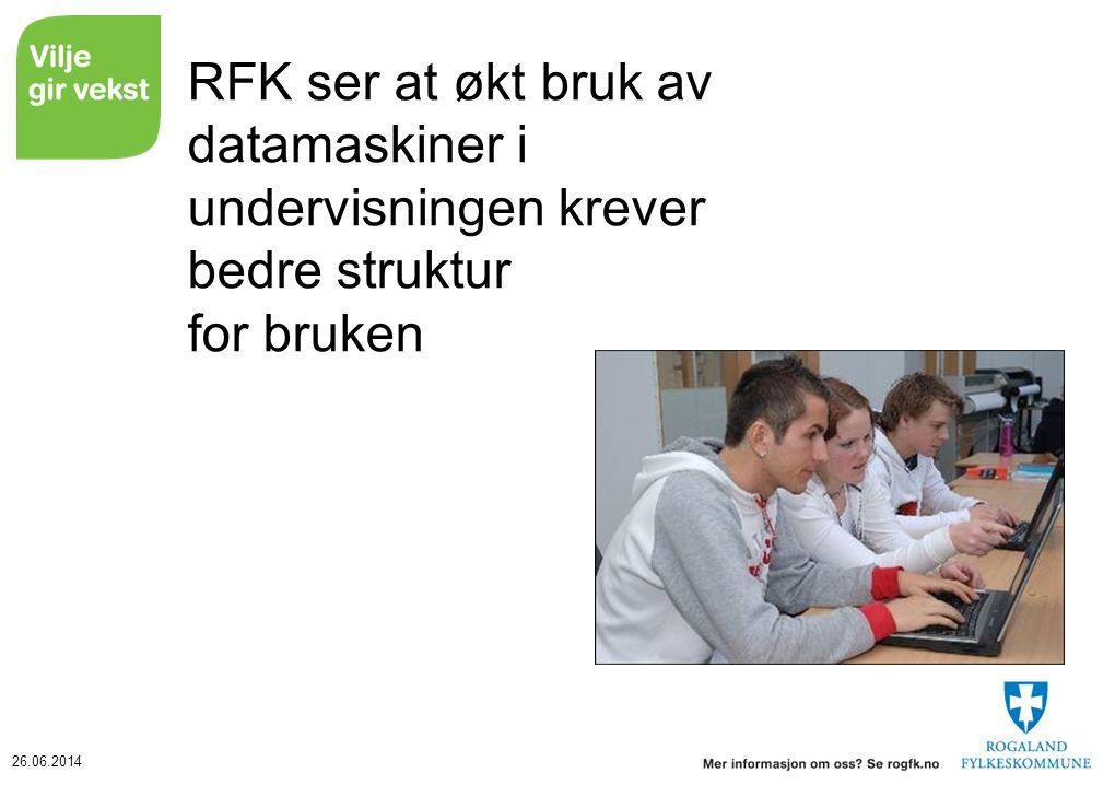 26.06.2014 RFK ser at økt bruk av datamaskiner i undervisningen krever bedre struktur for bruken