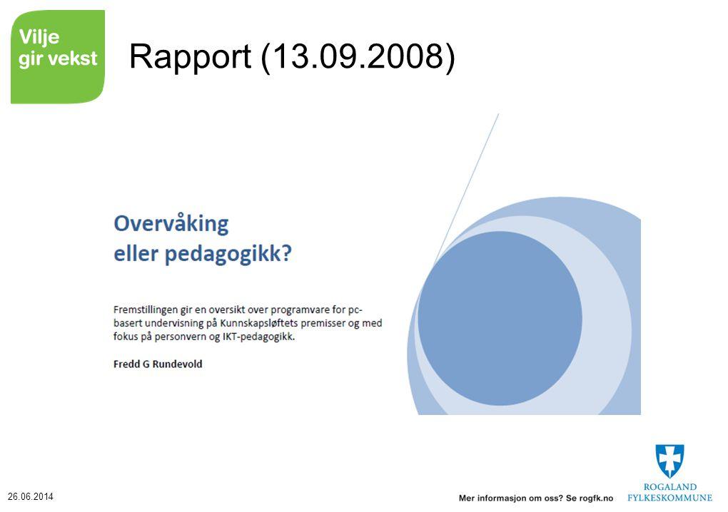 26.06.2014 Veien videre Innvirkning på modell for elev-PC.
