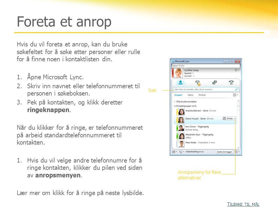 Aktivitet 1 Denne aktiviteten forbereder Lync-brukere for nettmøter med tale.