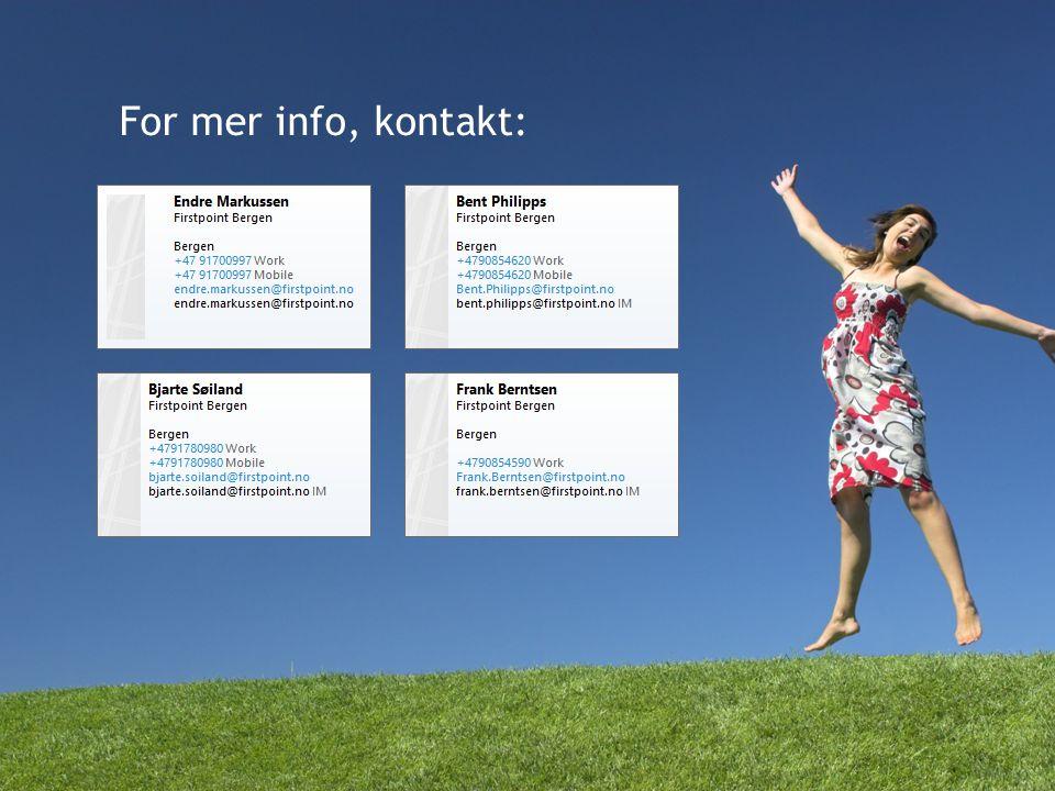 For mer info, kontakt: