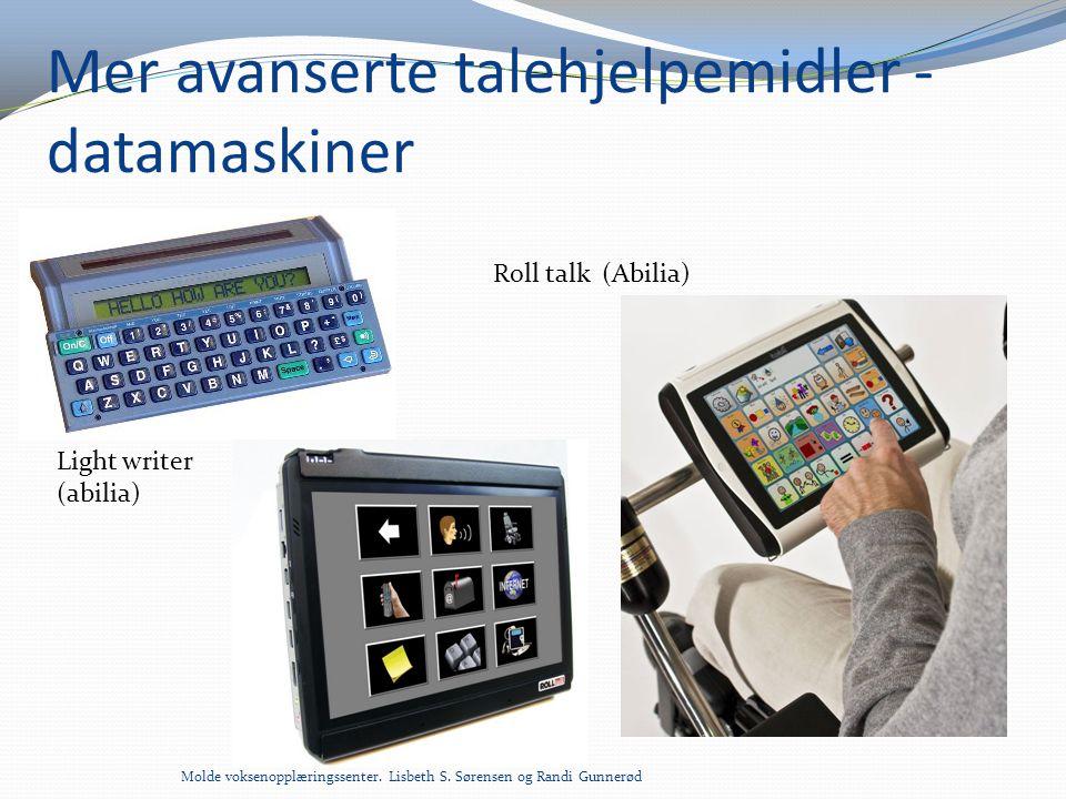 Mer avanserte talehjelpemidler - datamaskiner Light writer (abilia) Roll talk (Abilia)