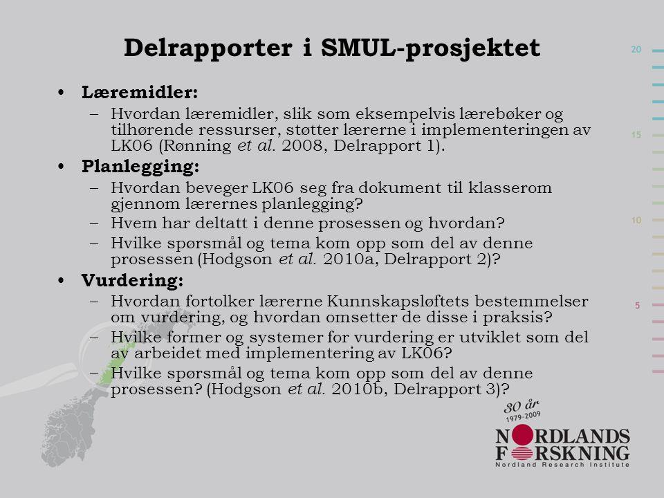 Delrapporter i SMUL-prosjektet • Læremidler: –Hvordan læremidler, slik som eksempelvis lærebøker og tilhørende ressurser, støtter lærerne i implementeringen av LK06 (Rønning et al.