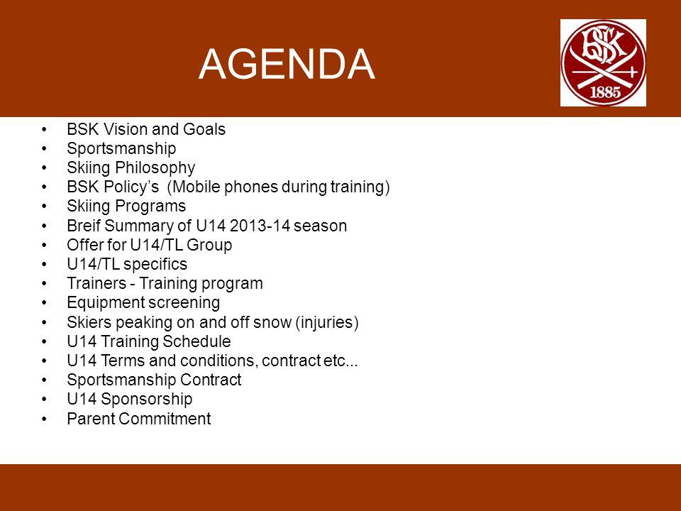 BSK Vision & Goals Visjon •BSK Alpint – en ledende alpinklubb – der løperne trives – utvikler seg – og yter.