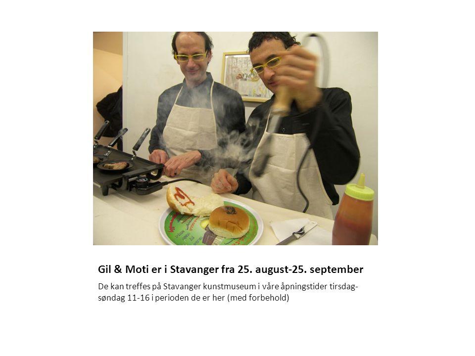 Gil & Moti er i Stavanger fra 25. august-25.