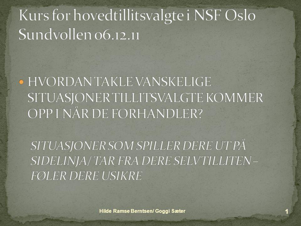 Hilde Ramse Berntsen/ Goggi Sæter 1