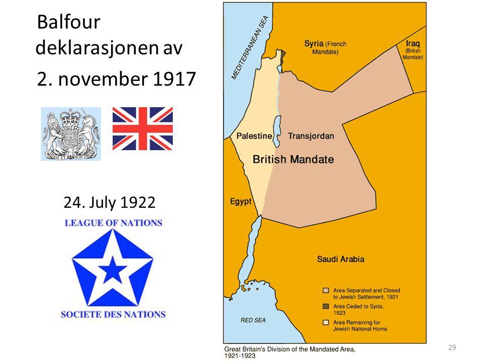 Balfour deklarasjonen av 2. november 1917 29 24. July 1922