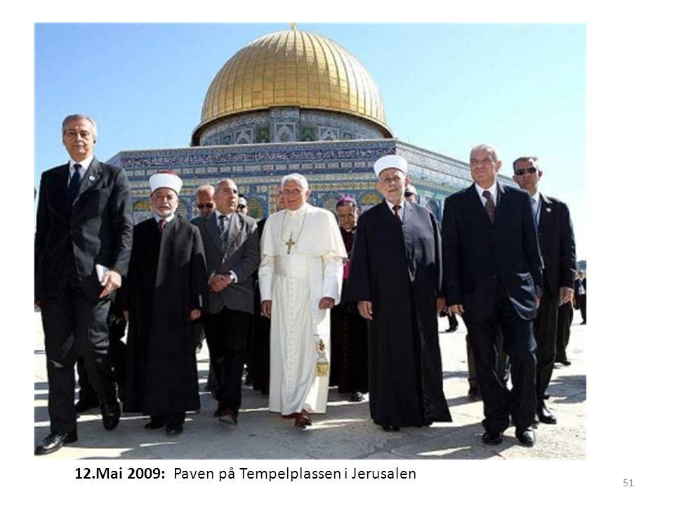 12.Mai 2009: Paven på Tempelplassen i Jerusalen 51