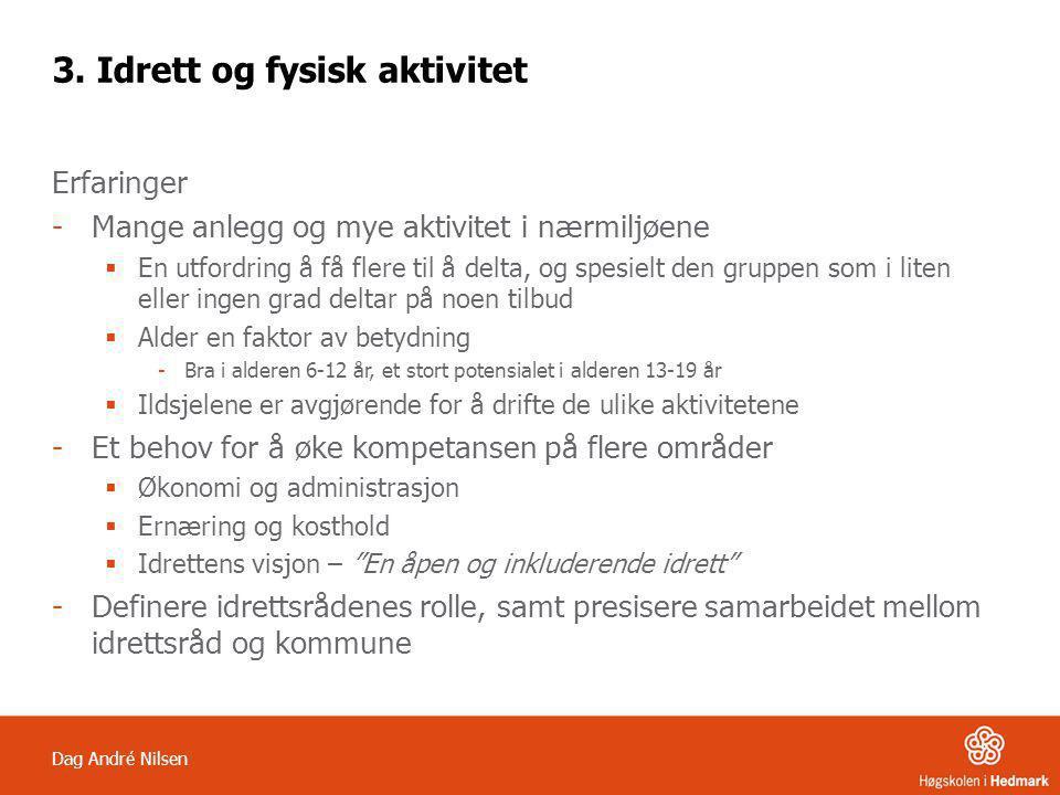 Dag André Nilsen 3.