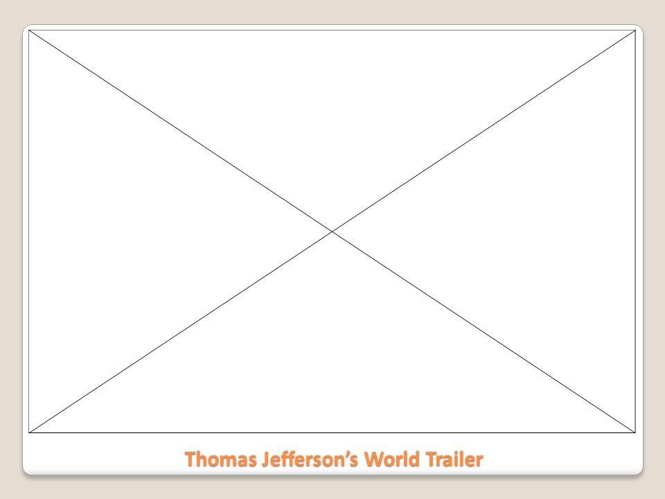 Thomas Jefferson's World Trailer