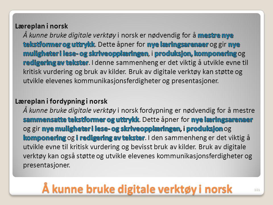 Å kunne bruke digitale verktøy i norsk 101