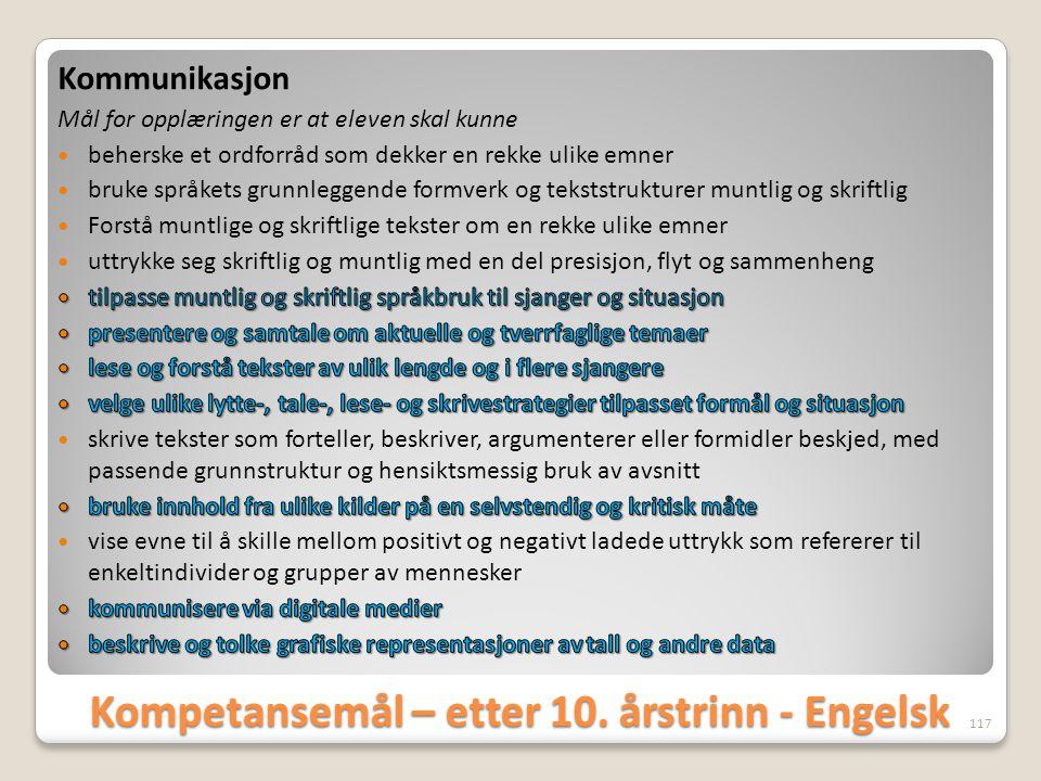 Kompetansemål – etter 10. årstrinn - Engelsk 117