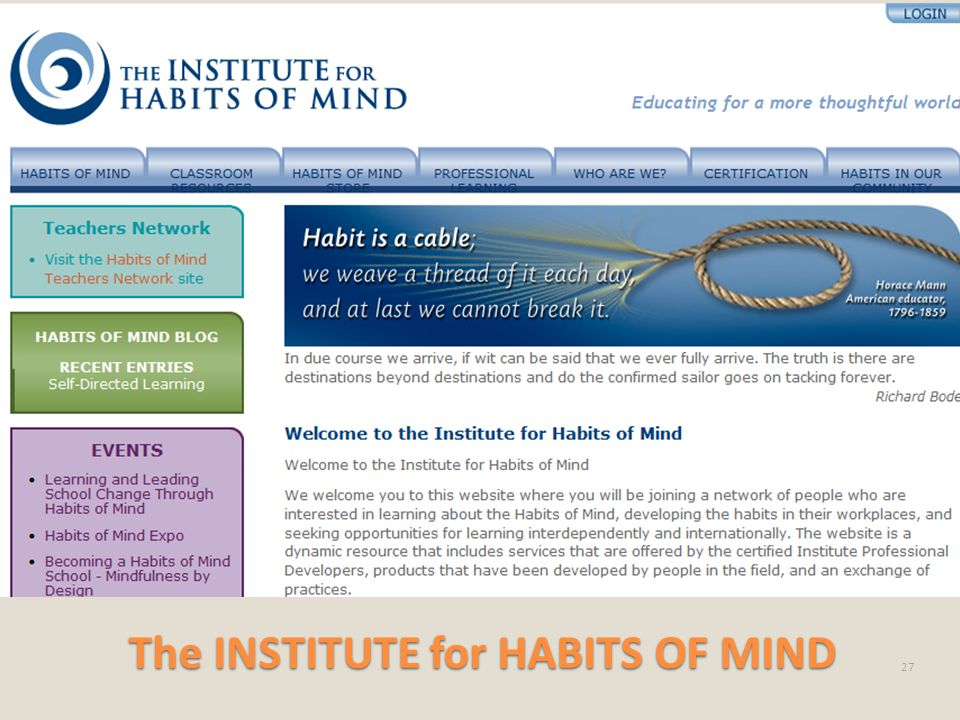 The INSTITUTE for HABITS OF MIND 27