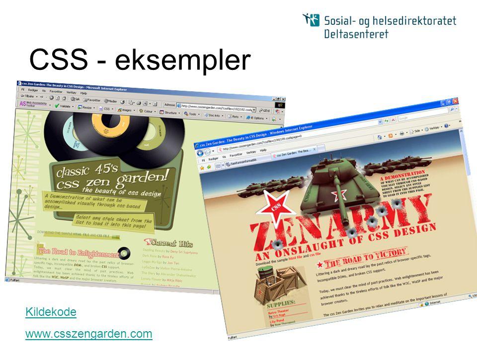 CSS - eksempler Kildekode www.csszengarden.com