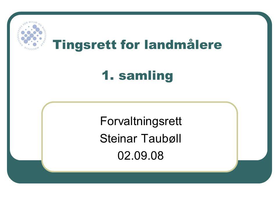 Steinar Taubøll - JUS201 UMB Utenforliggende hensyn • Hva er hensyn.