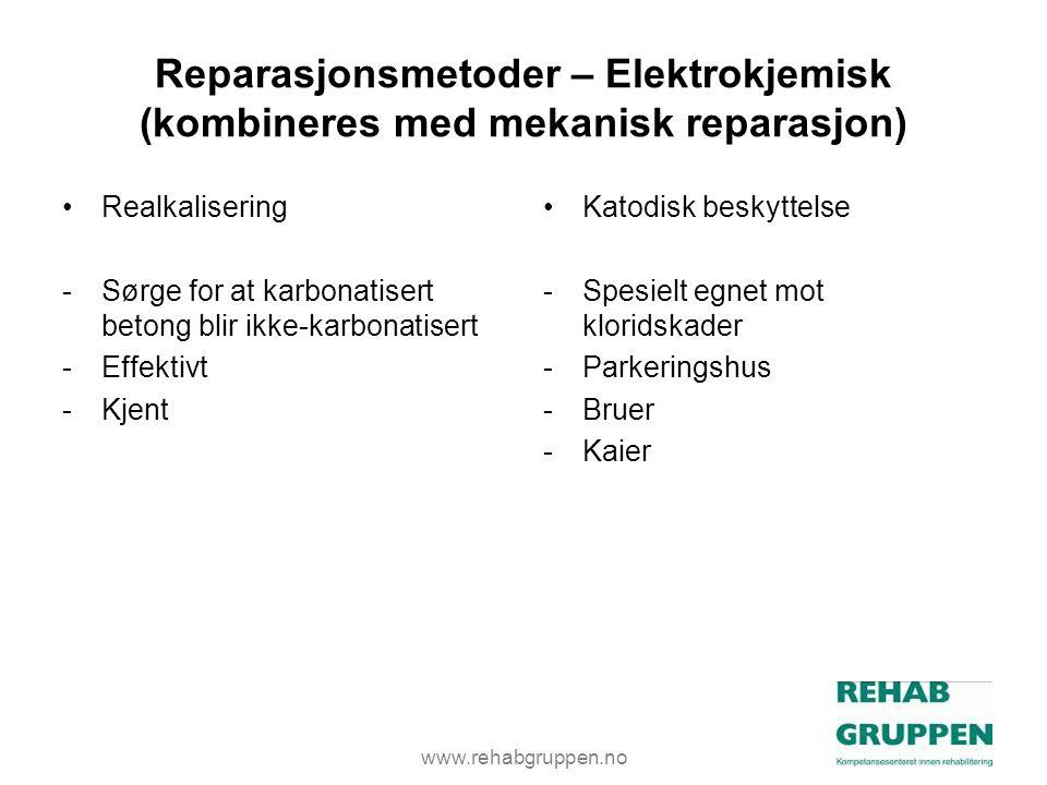 www.rehabgruppen.no Reparasjonsmetoder – Elektrokjemisk (kombineres med mekanisk reparasjon) •Realkalisering -Sørge for at karbonatisert betong blir ikke-karbonatisert -Effektivt -Kjent •Katodisk beskyttelse -Spesielt egnet mot kloridskader -Parkeringshus -Bruer -Kaier