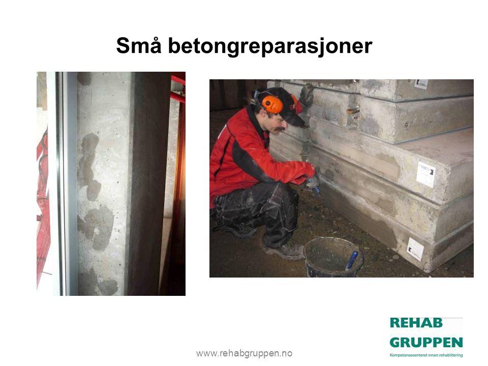 www.rehabgruppen.no Små betongreparasjoner