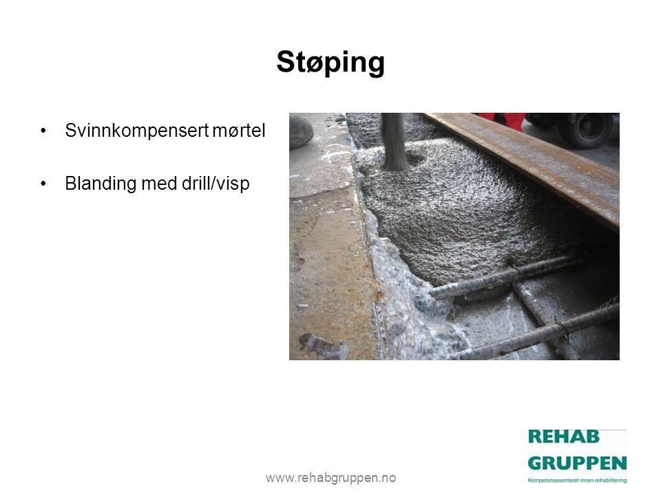 www.rehabgruppen.no Støping •Svinnkompensert mørtel •Blanding med drill/visp