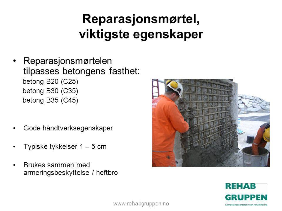 www.rehabgruppen.no Reparasjonsmørtel, viktigste egenskaper •Reparasjonsmørtelen tilpasses betongens fasthet: betong B20 (C25) betong B30 (C35) betong B35 (C45) •Gode håndtverksegenskaper •Typiske tykkelser 1 – 5 cm •Brukes sammen med armeringsbeskyttelse / heftbro
