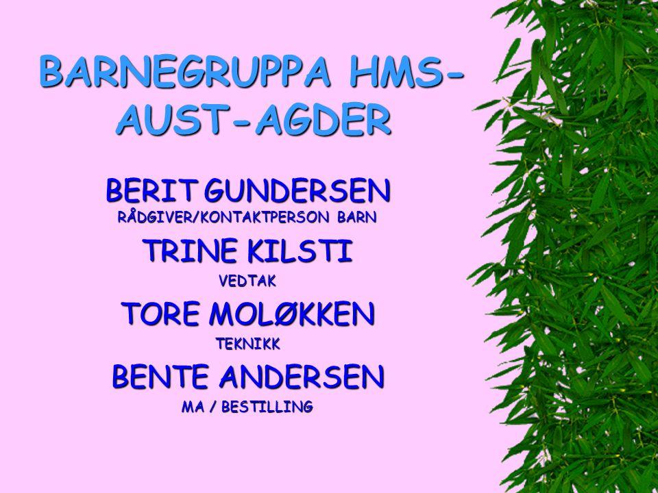ANDRE SOM JOBBER MED BARN:  BOLIGGRUPPE: MARKETTA + HALVOR  SITTEKLINIKK: TOR + BERIT + GRETE P.