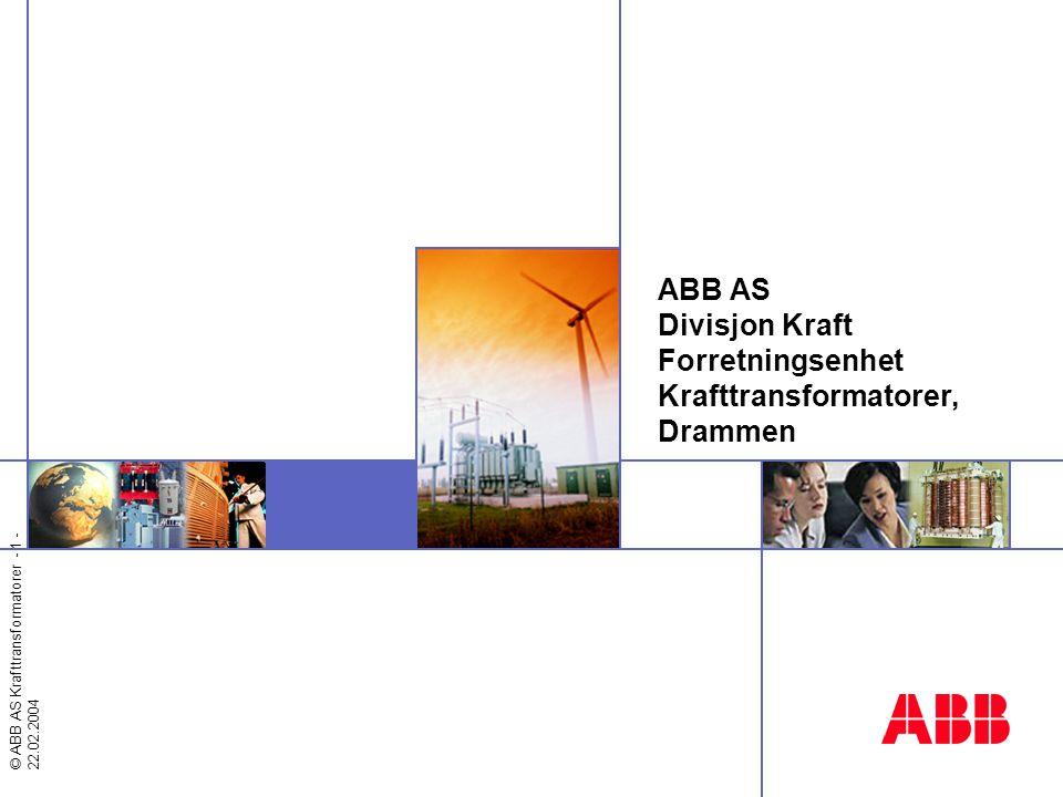 © ABB AS, Krafttransformatorer - 2 - ABB i Drammen