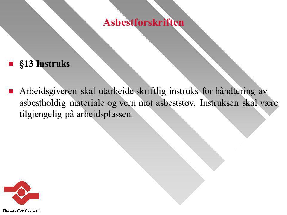 Asbestforskriften n §13 Instruks.