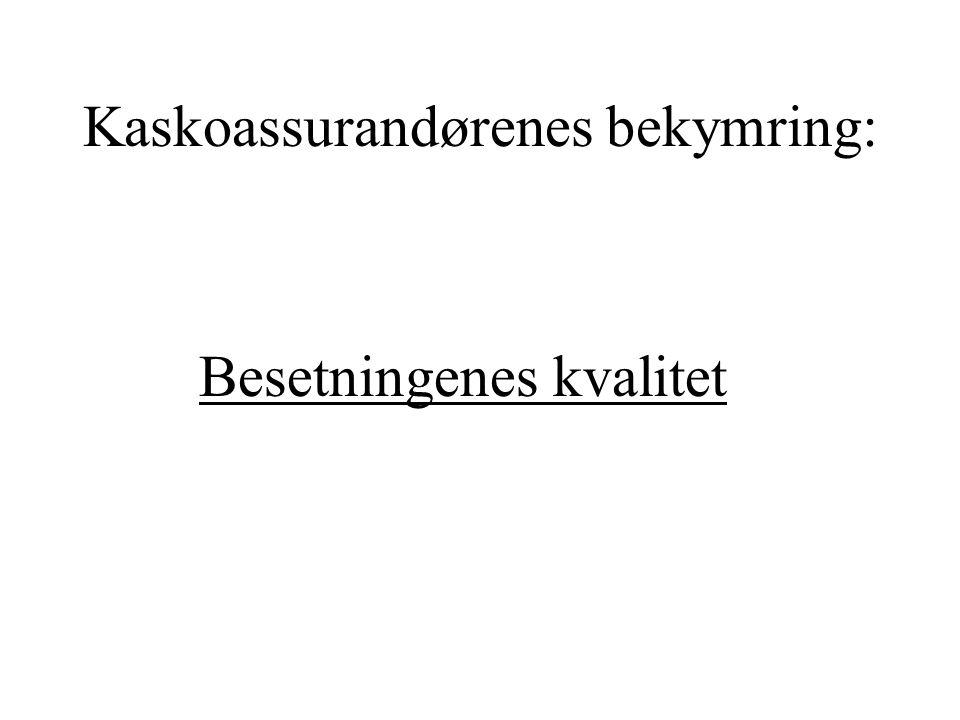Kaskoassurandørenes bekymring: Besetningenes kvalitet