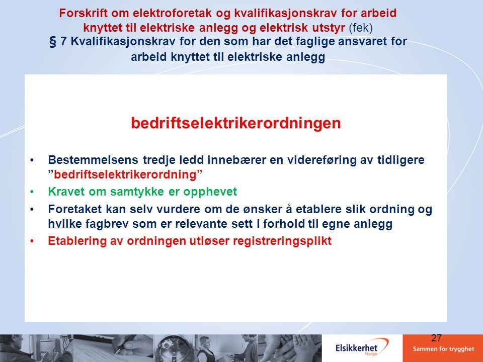Forskrift om elektroforetak og kvalifikasjonskrav for arbeid knyttet til elektriske anlegg og elektrisk utstyr (fek) § 7 Kvalifikasjonskrav for den so