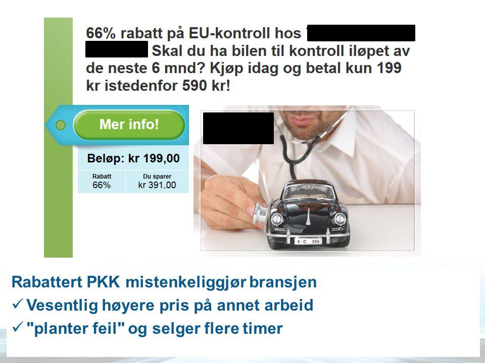 Rabattert PKK mistenkeliggjør bransjen  Vesentlig høyere pris på annet arbeid 