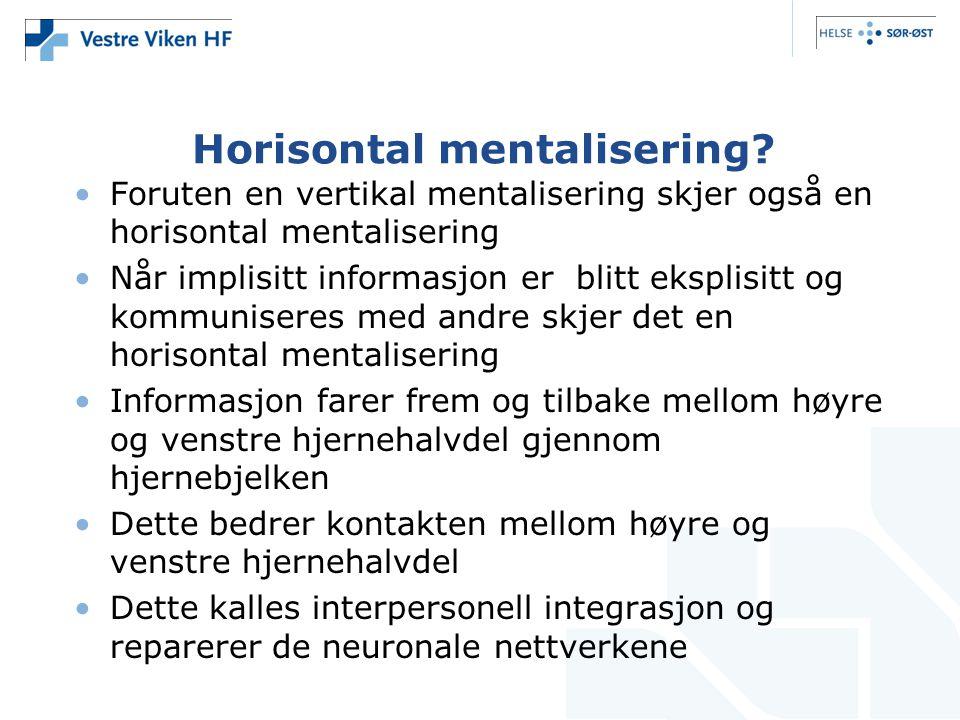 Horisontal mentalisering.