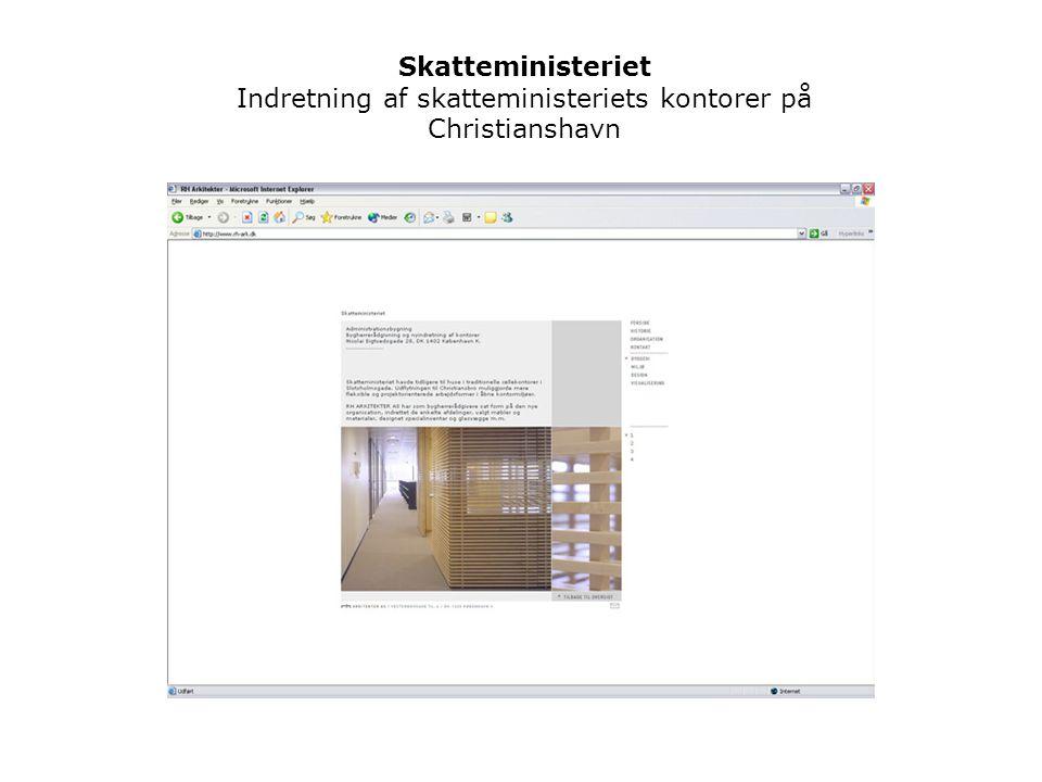 Skatteministeriet Indretning af skatteministeriets kontorer på Christianshavn