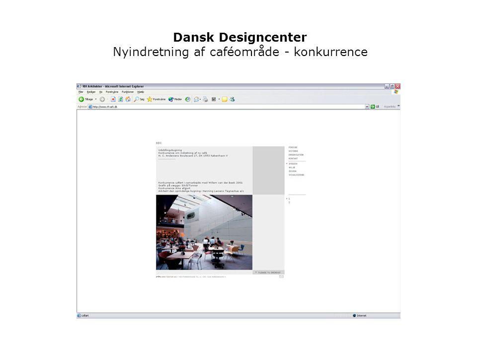 Dansk Designcenter Nyindretning af caféområde - konkurrence