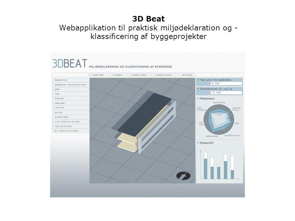 3D Beat Webapplikation til praktisk miljødeklaration og - klassificering af byggeprojekter