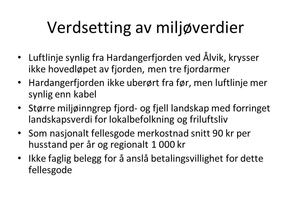 Verdsetting av miljøverdier • Luftlinje synlig fra Hardangerfjorden ved Ålvik, krysser ikke hovedløpet av fjorden, men tre fjordarmer • Hardangerfjord