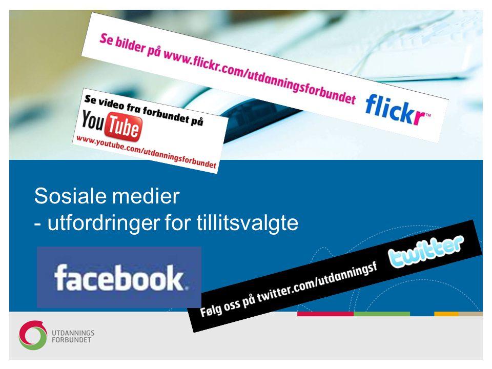 Sosiale medier - utfordringer for tillitsvalgte