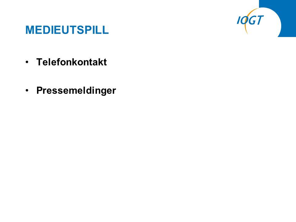 •Telefonkontakt •Pressemeldinger