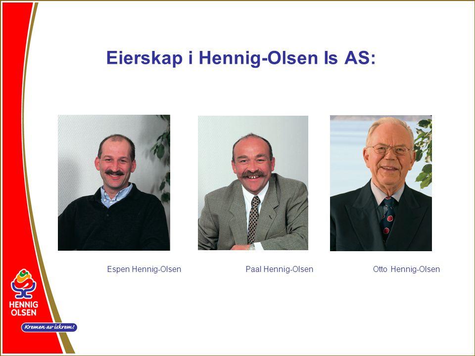 Eierskap i Hennig-Olsen Is AS: Espen Hennig-OlsenPaal Hennig-OlsenOtto Hennig-Olsen