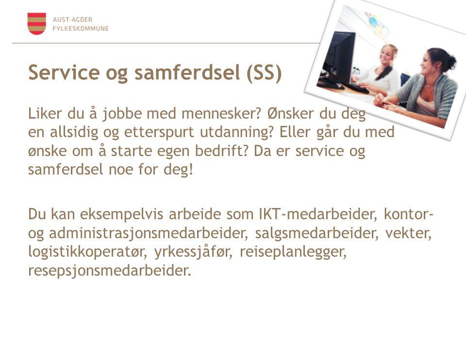 Service og samferdsel (SS) Liker du å jobbe med mennesker? Ønsker du deg en allsidig og etterspurt utdanning? Eller går du med ønske om å starte egen