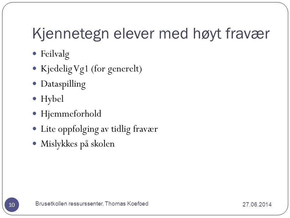 Brusetkollen ressurssenter, Thomas Koefoed Den typiske slutter  Mye fravær på ungdomsskolen.