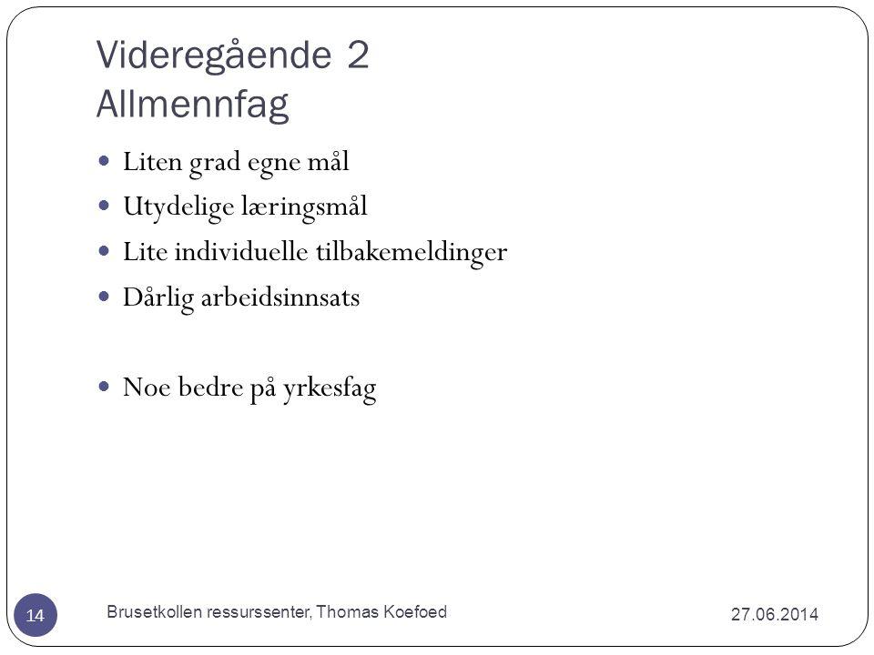 Erling Lars Dale, videregående (2003) 27.06.2014 Brusetkollen ressurssenter, Thomas Koefoed 13  Differensiering og tilpassing må ikke legges til enkeltlærere eller grupper av lærere, men til hele skolen.